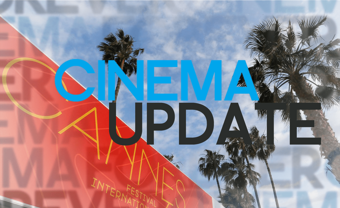 Podcast: Cinema Update #12 – Cannes Special