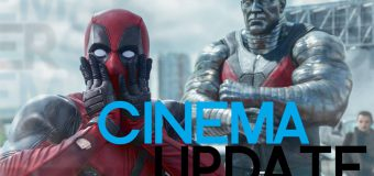 Cinema Update #31 – Deadpool 2, Mortal Engines, Uwe Boll & 24 Legacy