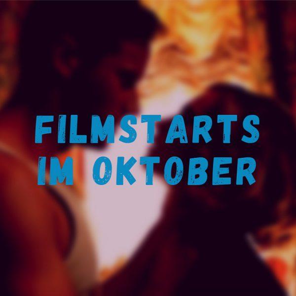 Filmvorschau Oktober – Netflix-Originale, Neuveröffentlichungen von Klassikern und Tipps zu Halloween